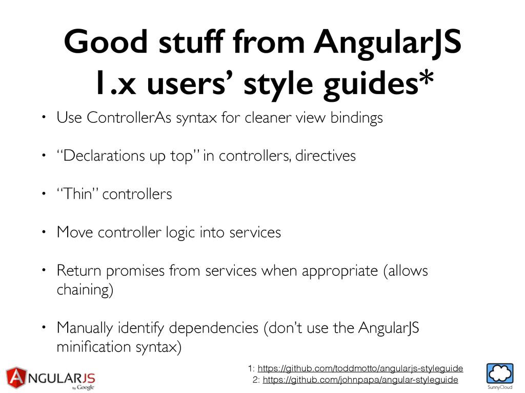 SunnyCloud Good stuff from AngularJS 1.x users'...