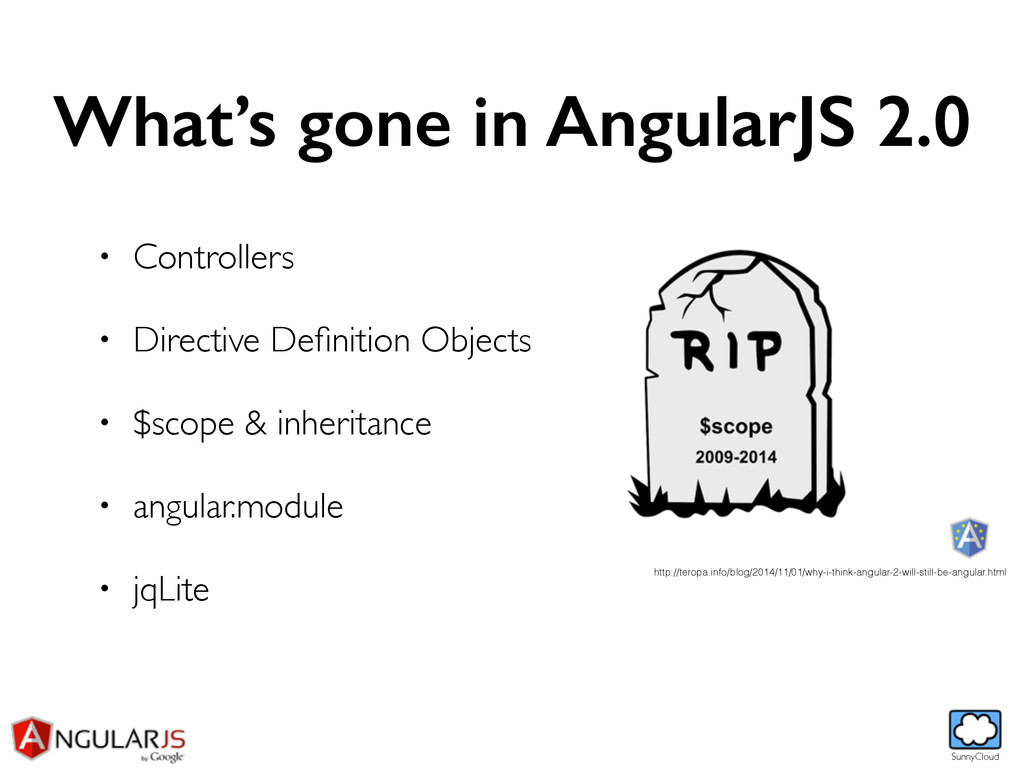SunnyCloud What's gone in AngularJS 2.0 • Contr...