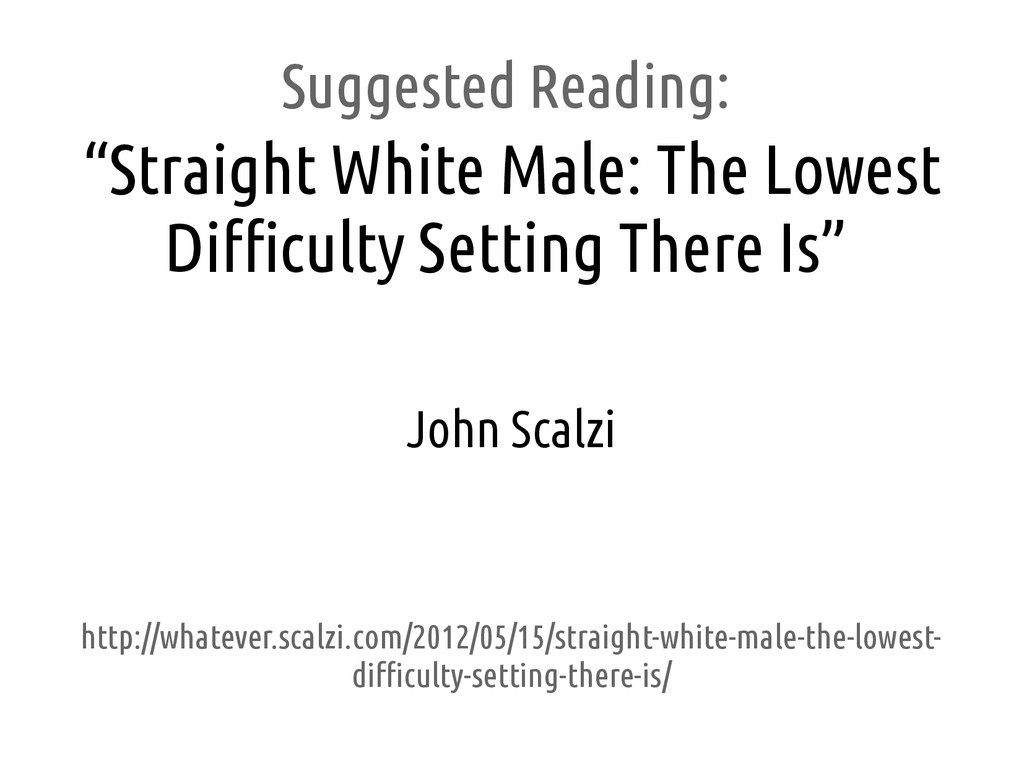 """Suggested Reading: """"Straight White Male: The Lo..."""