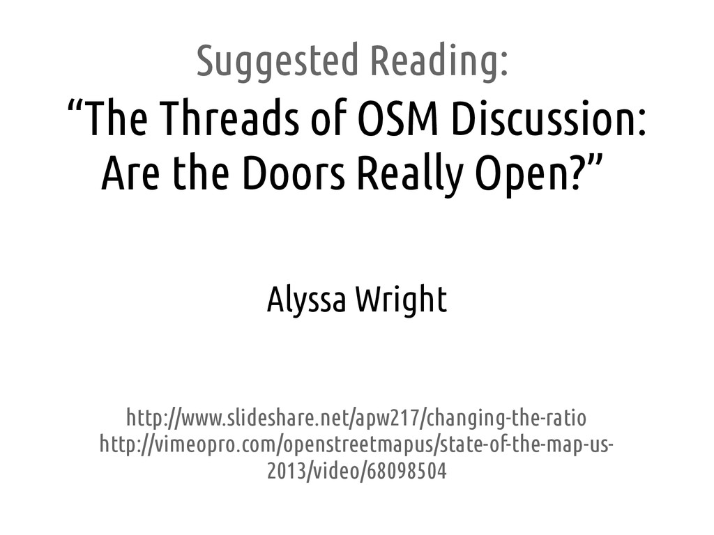 """Suggested Reading: """"The Threads of OSM Discussi..."""
