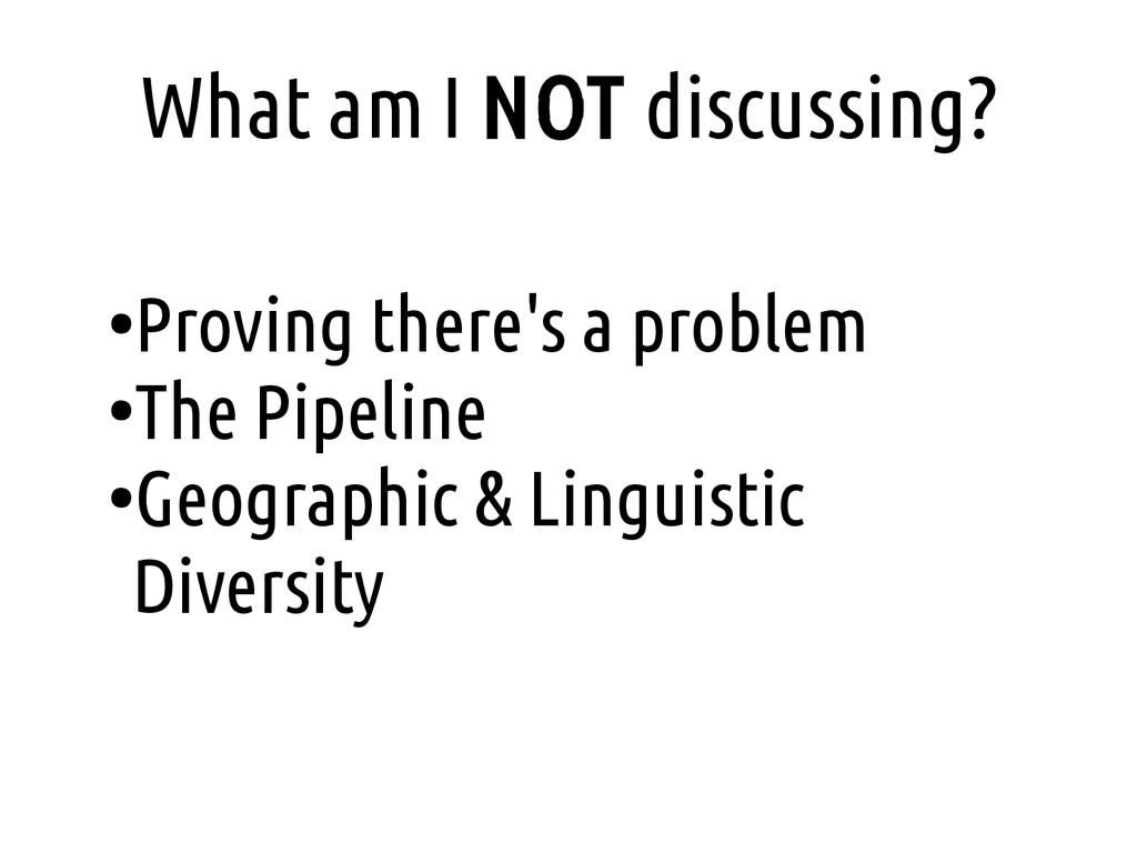 What am I NOT discussing? ● Proving there's a p...