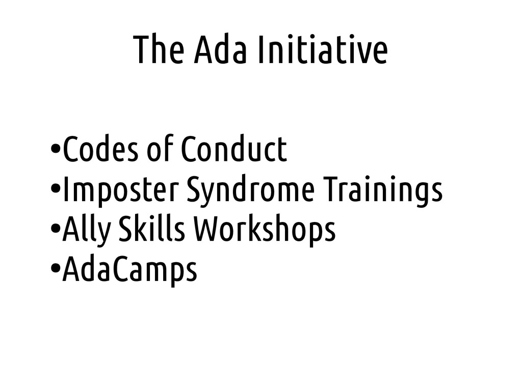 The Ada Initiative ● Codes of Conduct ● Imposte...