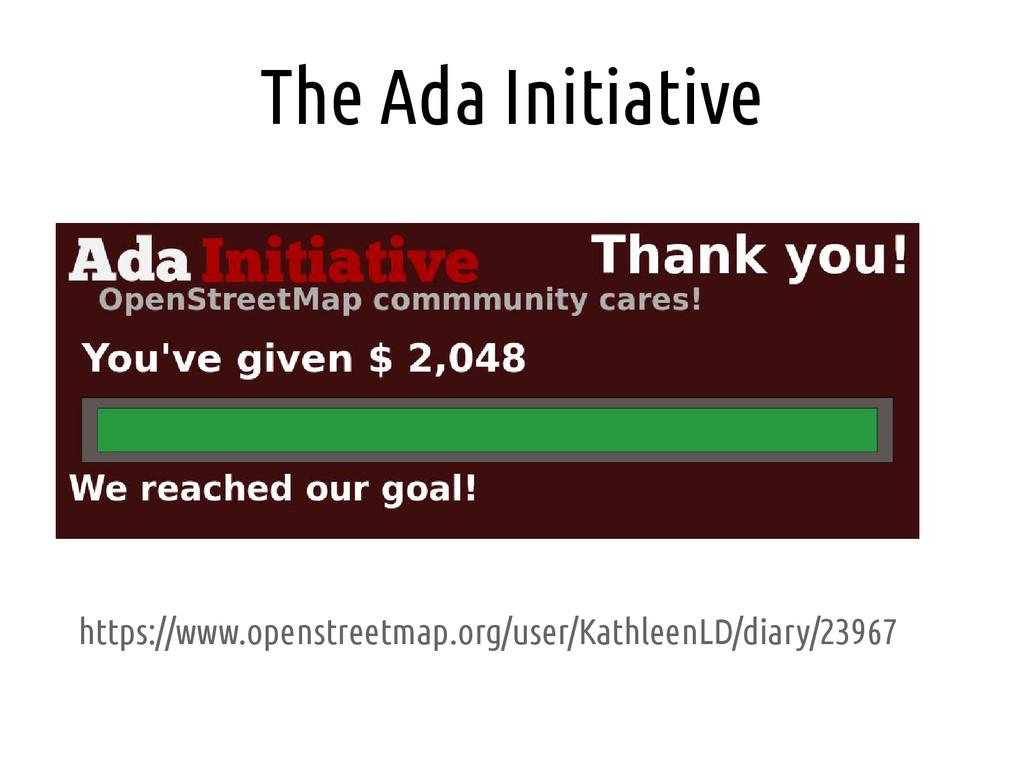 The Ada Initiative https://www.openstreetmap.or...