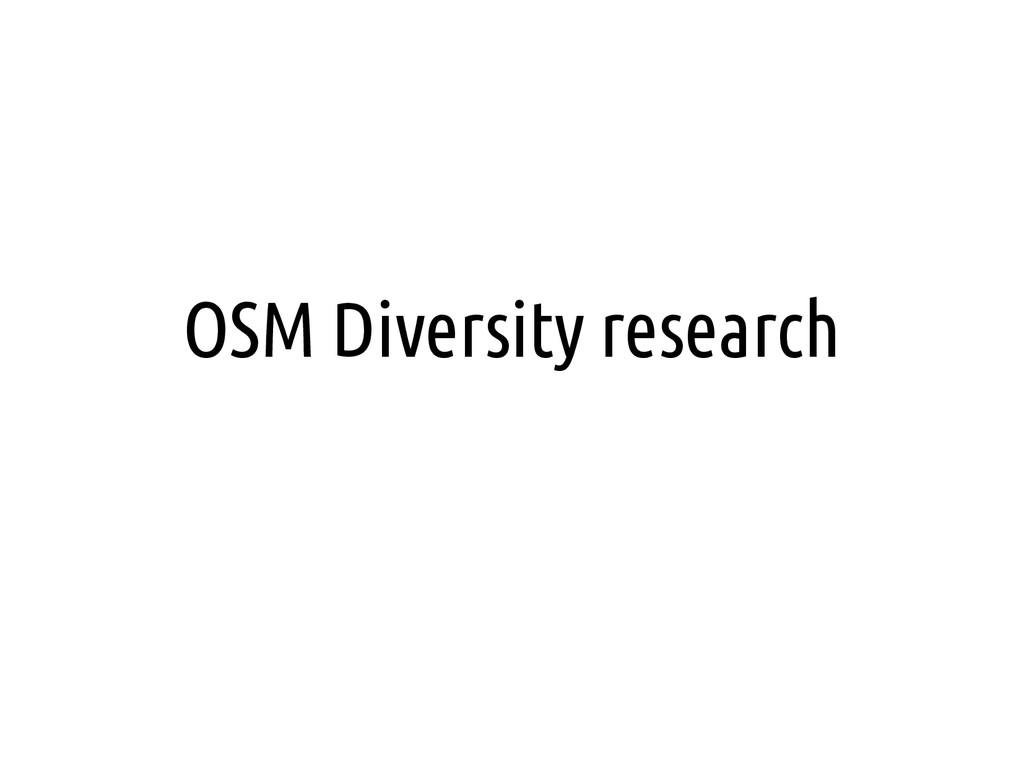 OSM Diversity research