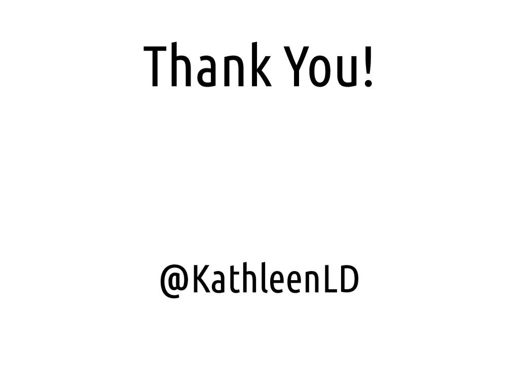 Thank You! @KathleenLD