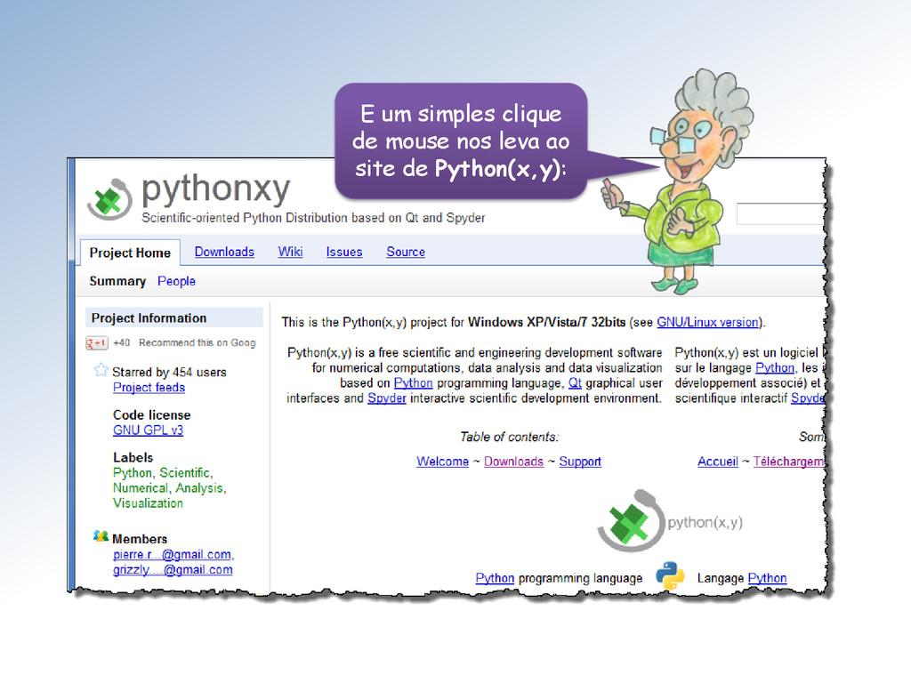 E um simples clique de mouse nos leva ao site d...