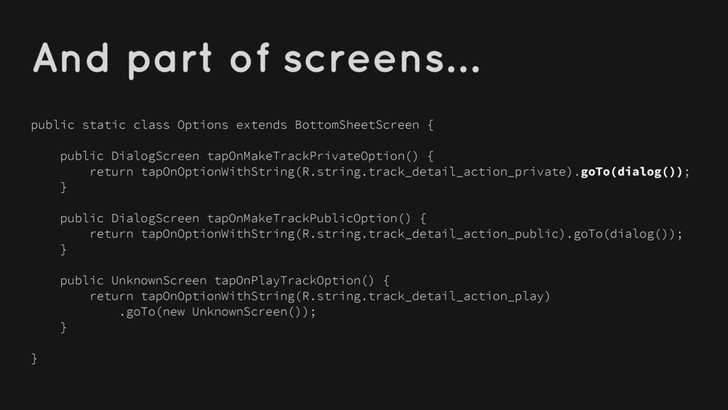 And part of screens… public static class Option...