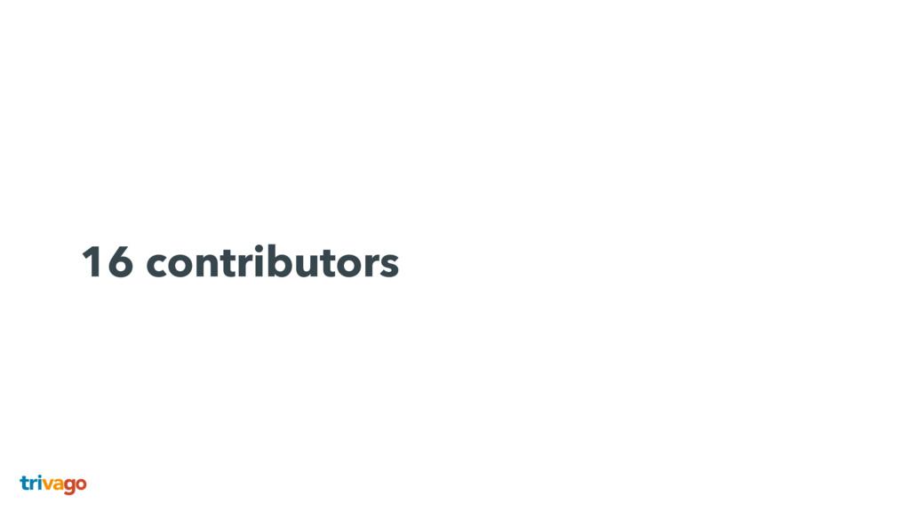 16 contributors