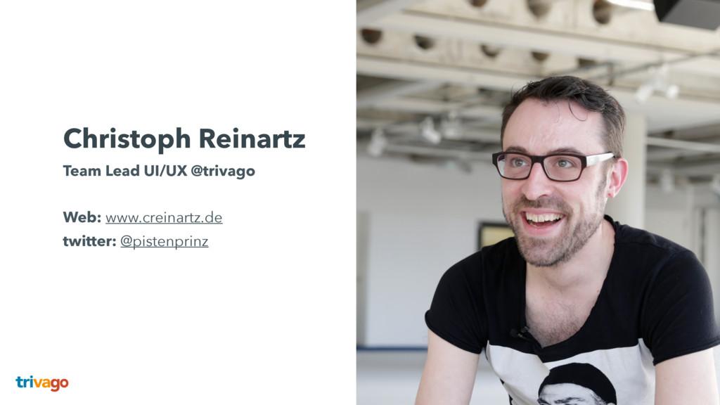 Christoph Reinartz Team Lead UI/UX @trivago  ...