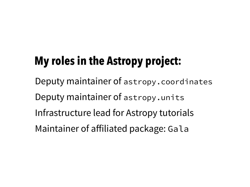 My roles in the Astropy project: Deputy maintai...