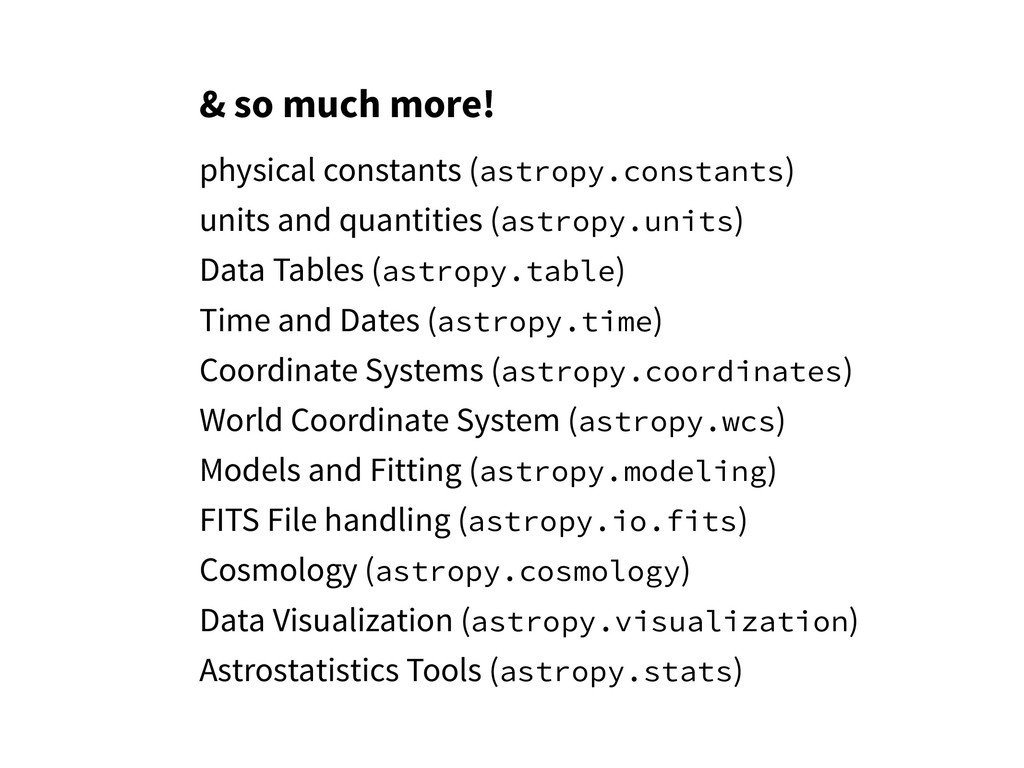 & so much more! physical constants (astropy.con...