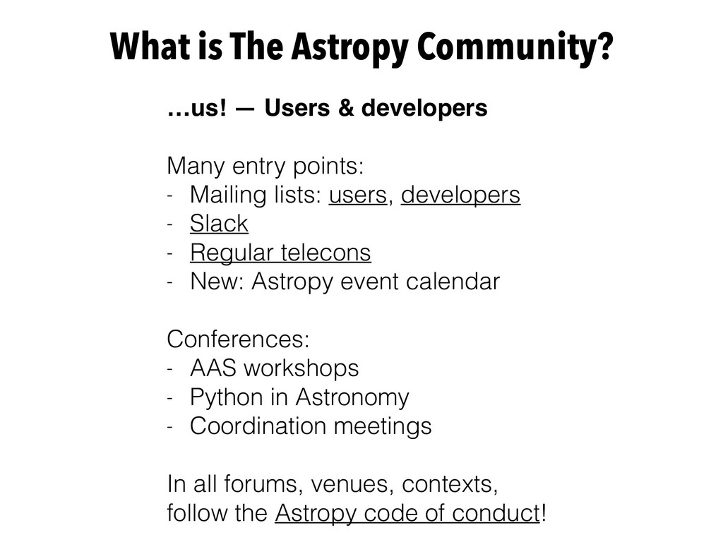 What is The Astropy Community? …us! — Users & d...