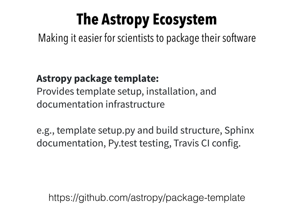The Astropy Ecosystem Making it easier for scie...