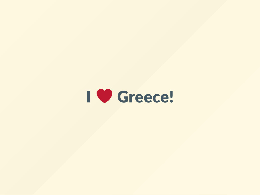 I Greece!