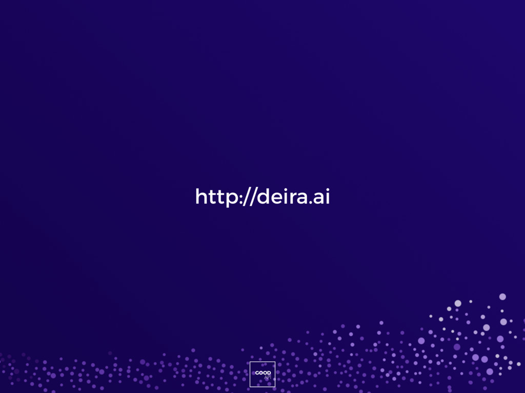 GOOD API GOOD API http://deira.ai
