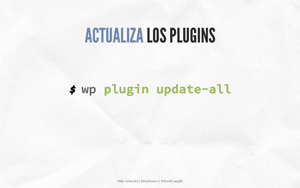 $ wp plugin update-all ACTUALIZA LOS PLUGINS Mi...