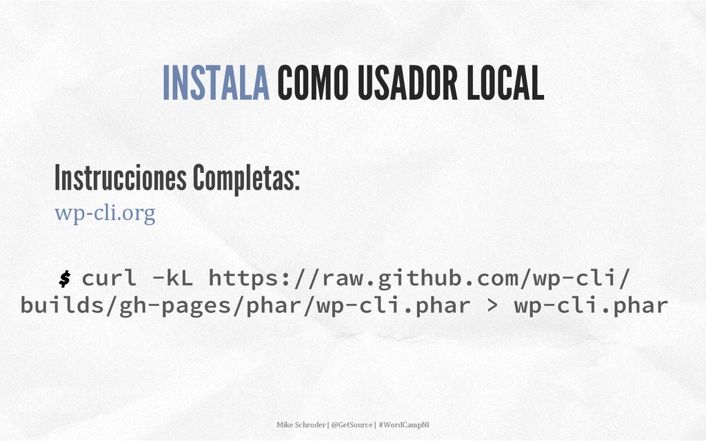 $ curl -kL https://raw.github.com/wp-cli/ build...