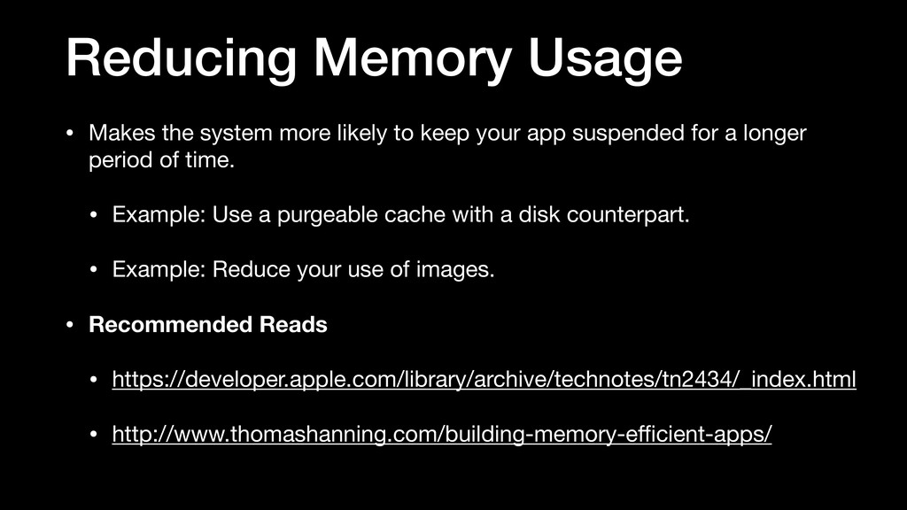 Reducing Memory Usage • Makes the system more l...