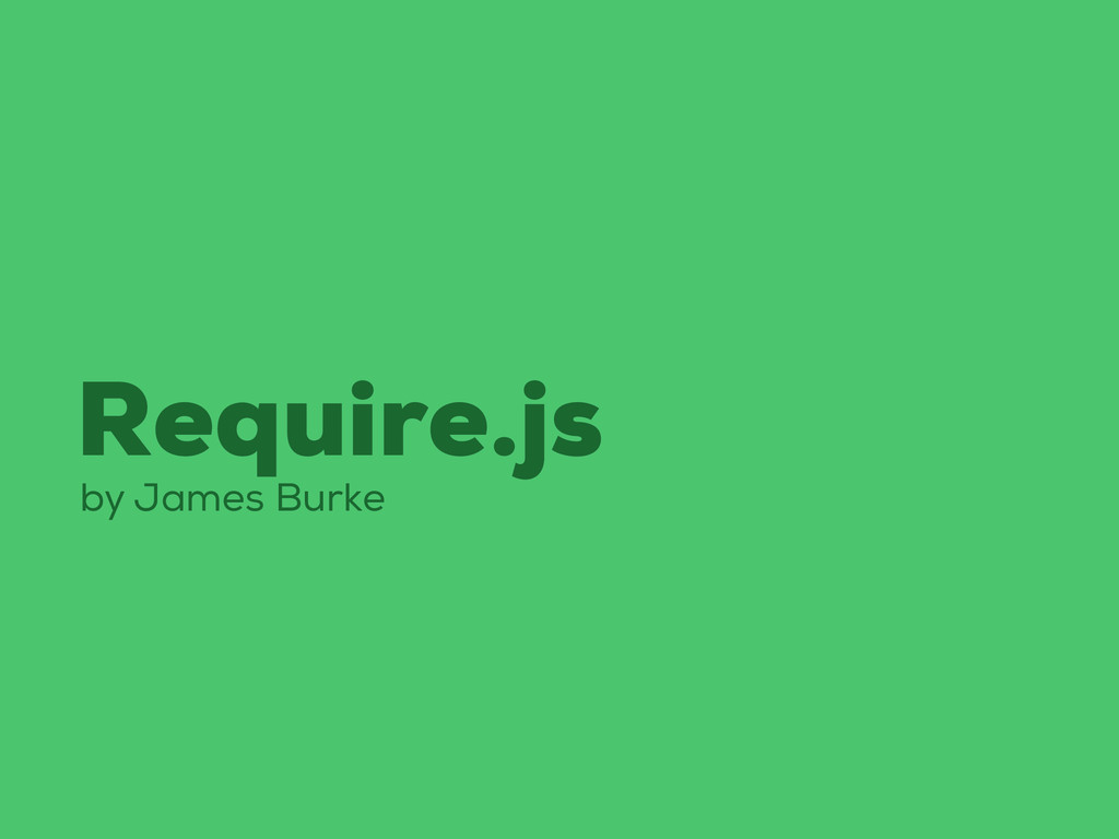 Require.js by James Burke