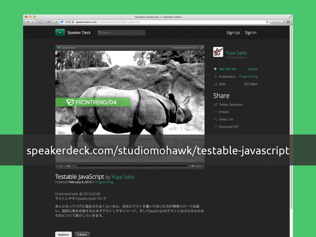 speakerdeck.com/studiomohawk/testable-javascript