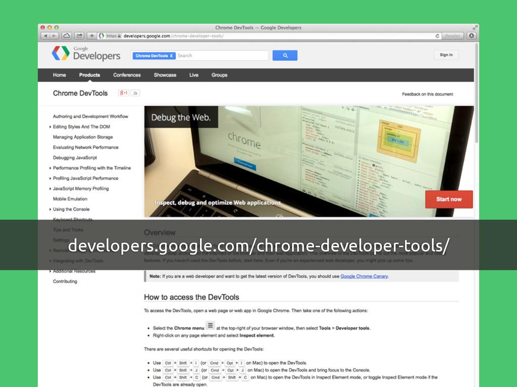 developers.google.com/chrome-developer-tools/