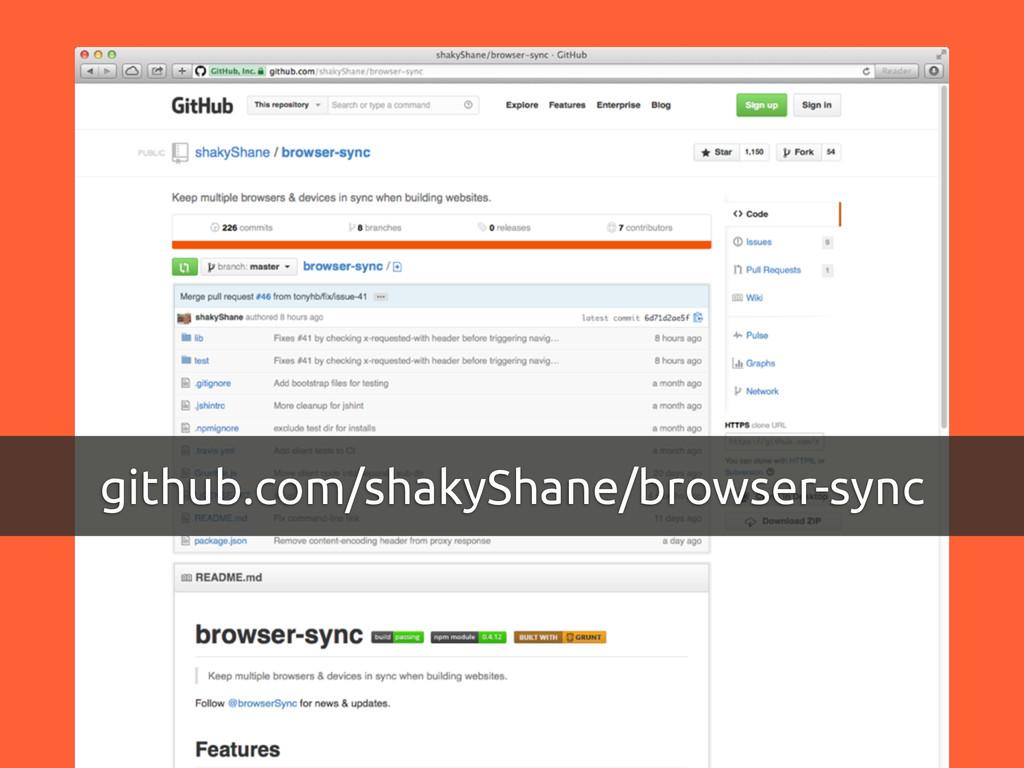 github.com/shakyShane/browser-sync