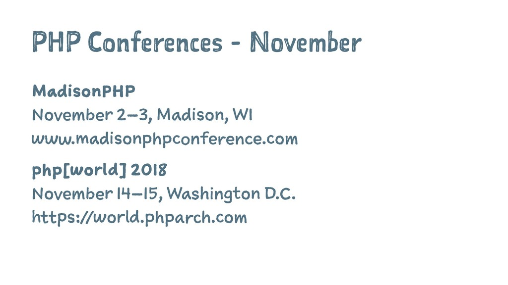PHP Conferences - November MadisonPHP November ...