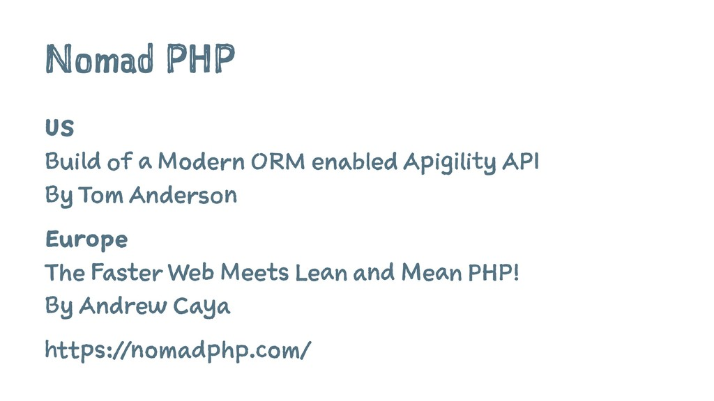 Nomad PHP US Build of a Modern ORM enabled Apig...