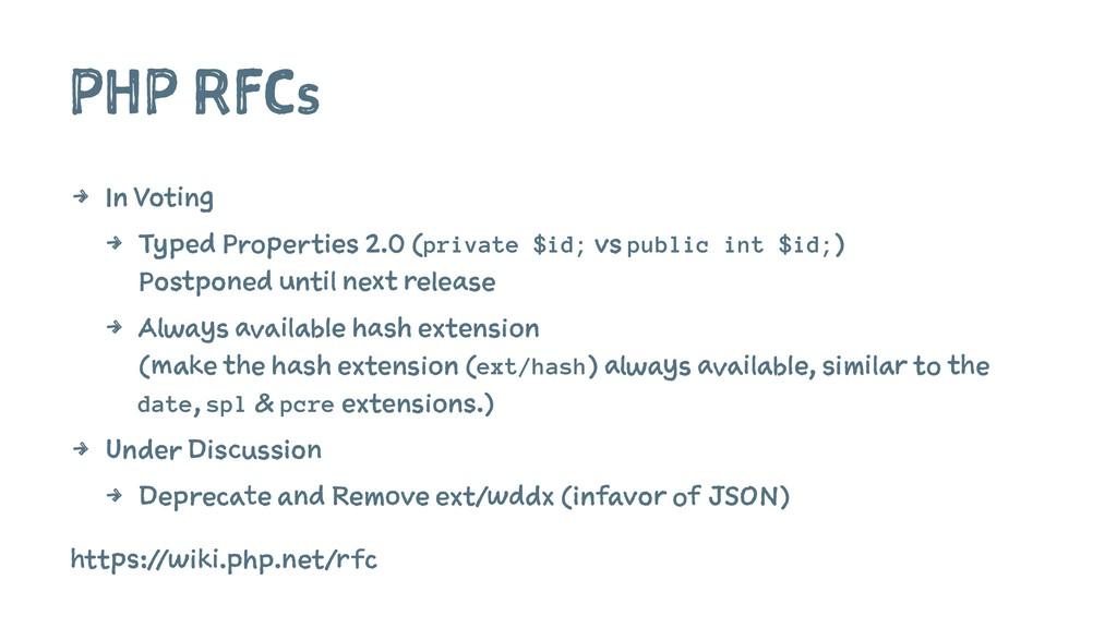 PHP RFCs 4 In Voting 4 Typed Properties 2.0 (pr...