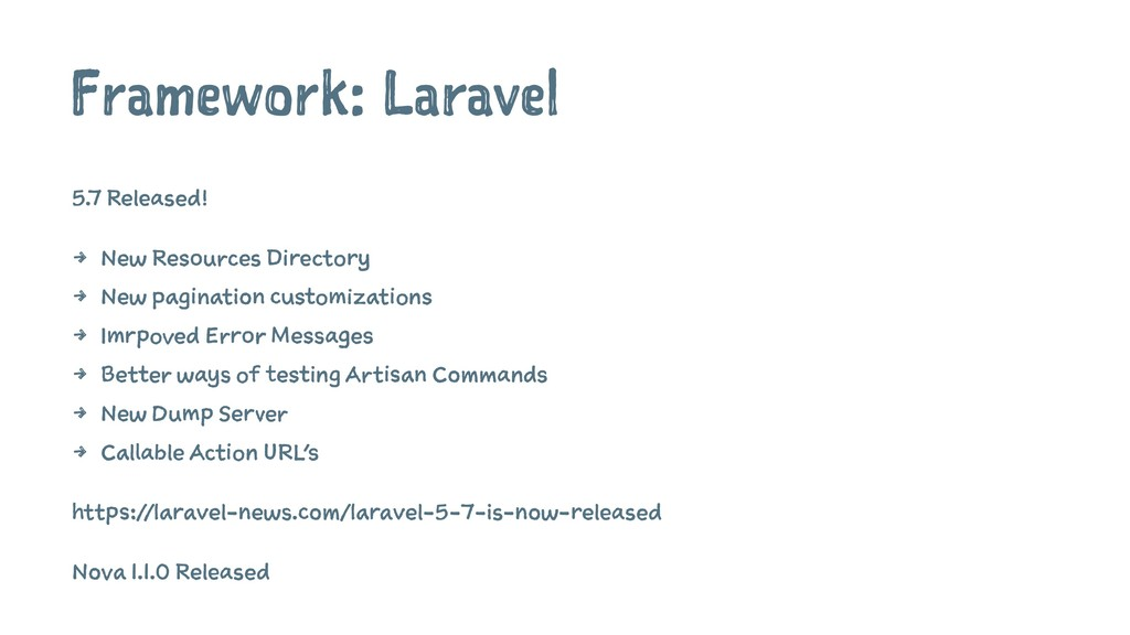 Framework: Laravel 5.7 Released! 4 New Resource...
