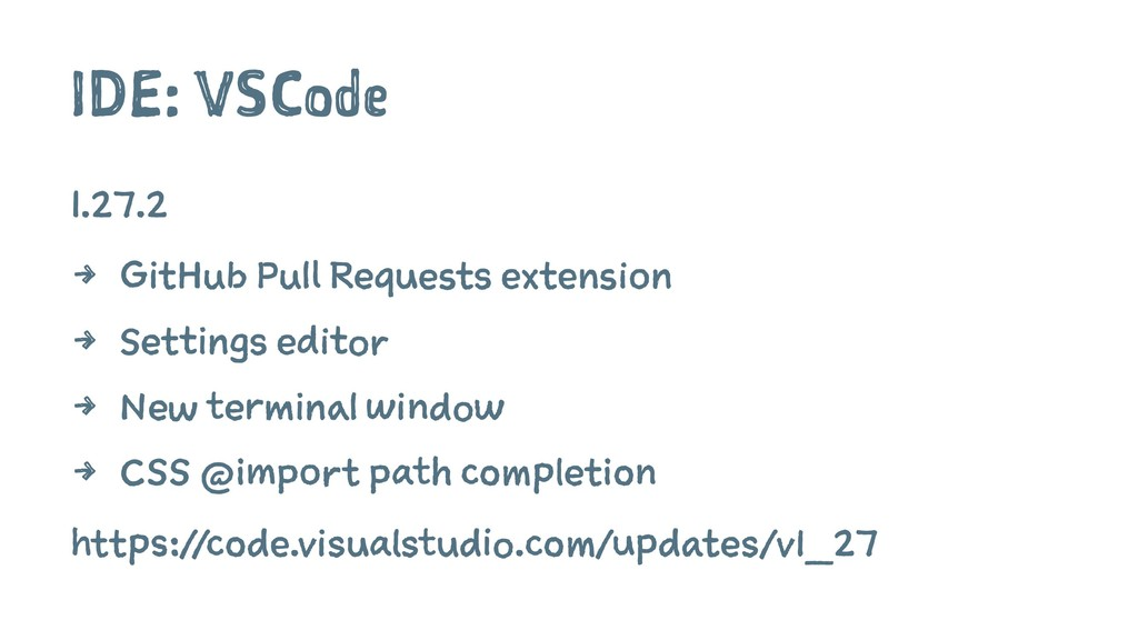 IDE: VSCode 1.27.2 4 GitHub Pull Requests exten...