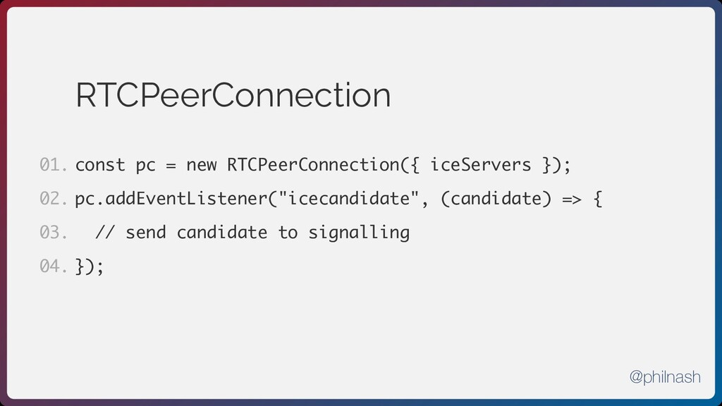 RTCPeerConnection const pc = new RTCPeerConnect...