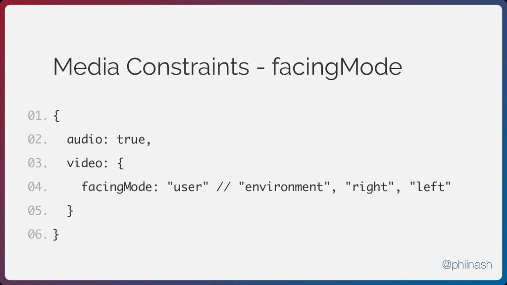 Media Constraints - facingMode { audio: true, v...
