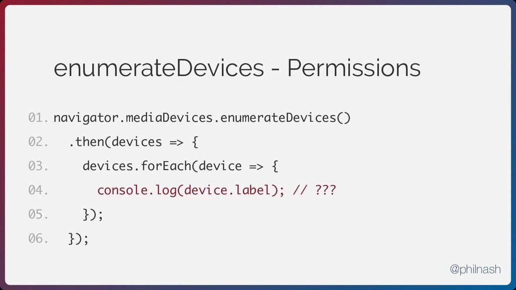 enumerateDevices - Permissions navigator.mediaD...
