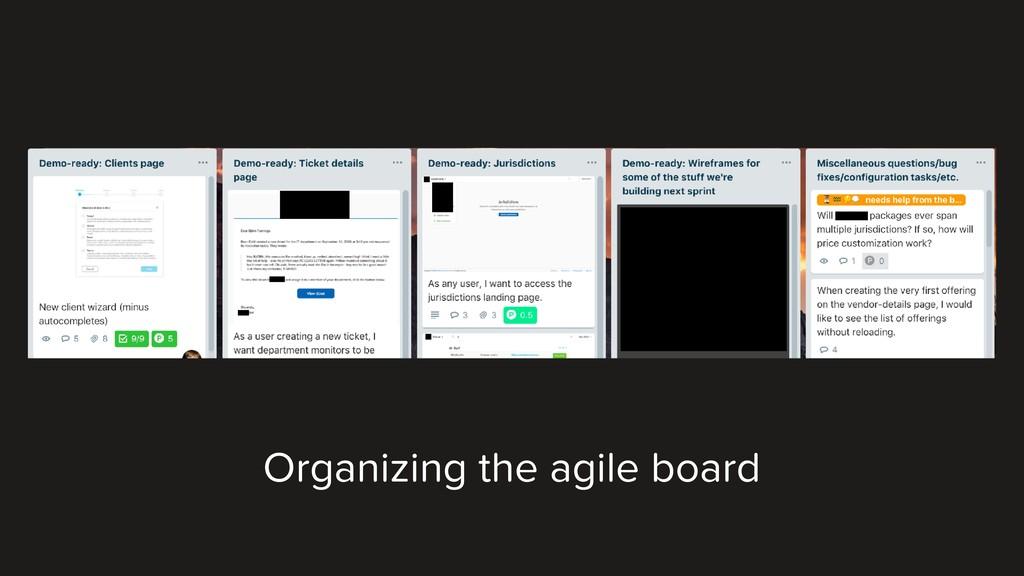 Organizing the agile board