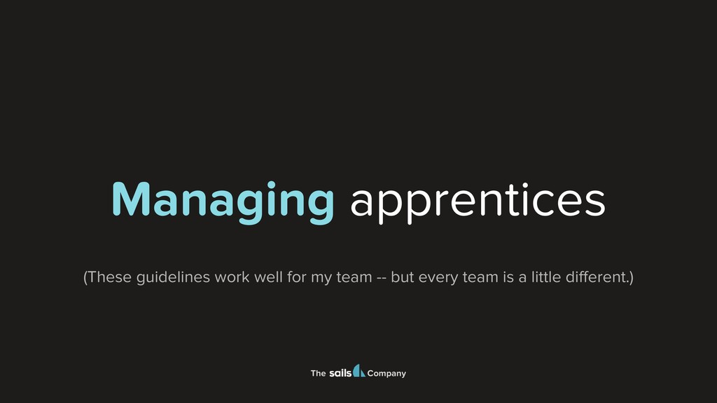 The Company Managing apprentices (These guideli...