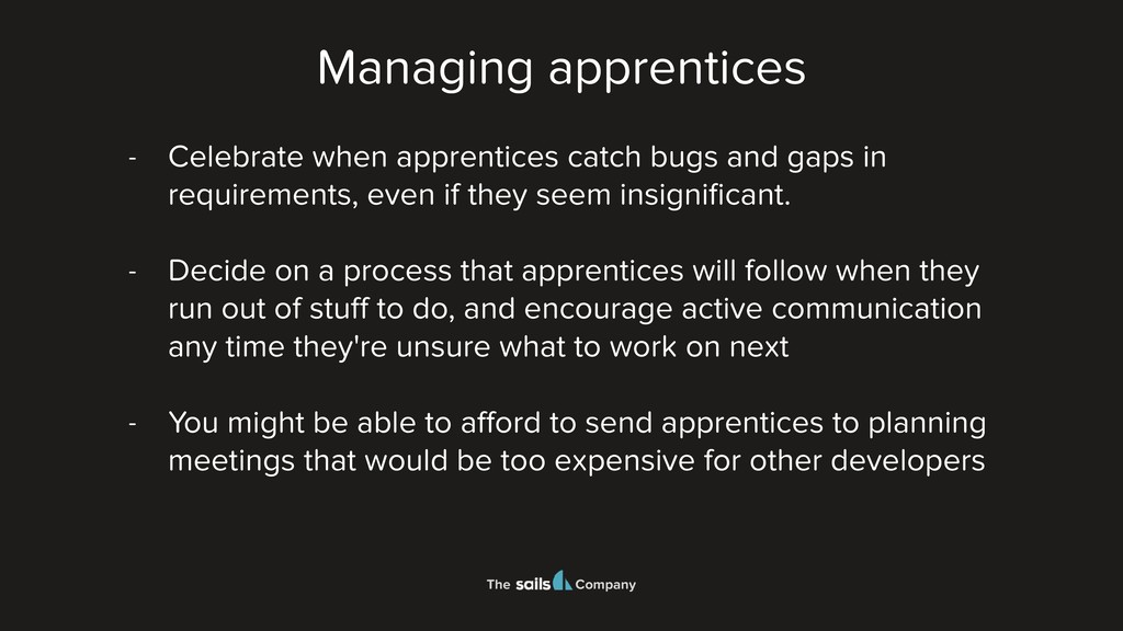 The Company - Celebrate when apprentices catch ...