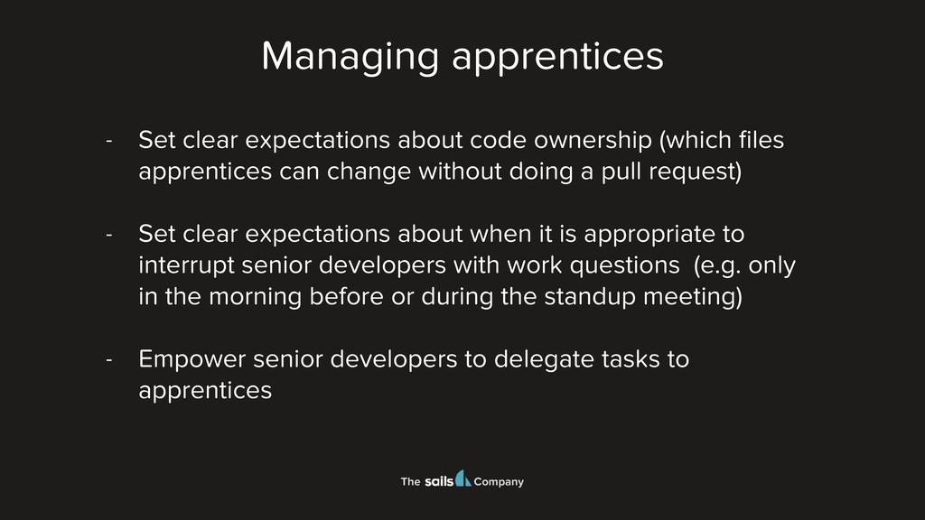 The Company - Set clear expectations about code...