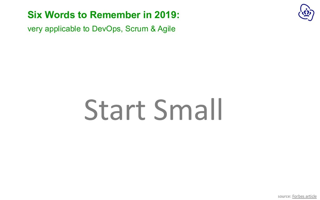 Six Words to Remember in 2019: Start Small sour...