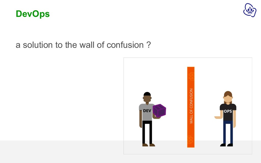 DevOps a solution to the wall of confusion ?