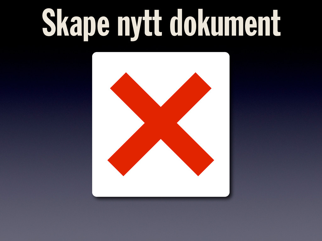 Skape nytt dokument