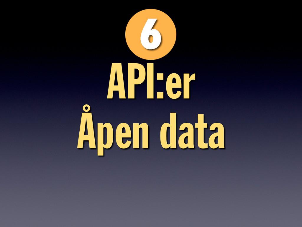 API:er Åpen data
