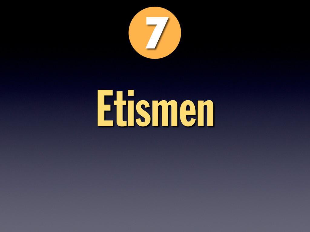 Etismen