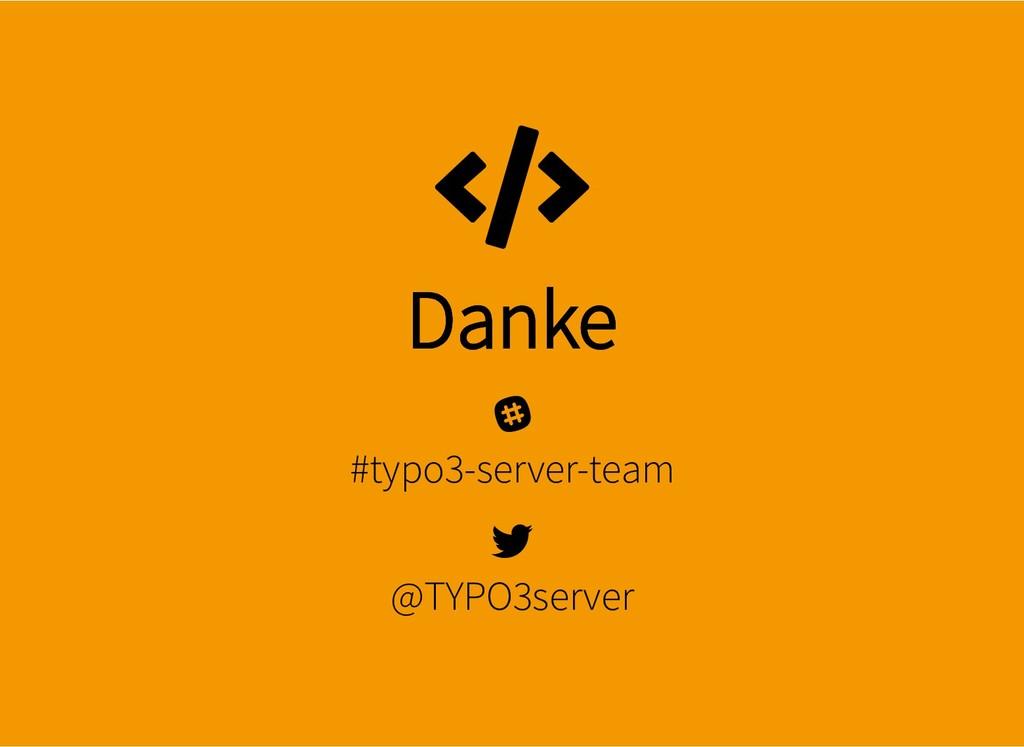 Danke Danke #typo3-server-team @TYPO3server