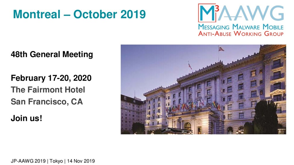 JP-AAWG 2019 | Tokyo | 14 Nov 2019 Montreal – O...