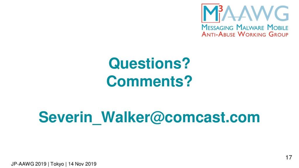 JP-AAWG 2019 | Tokyo | 14 Nov 2019 Questions? C...