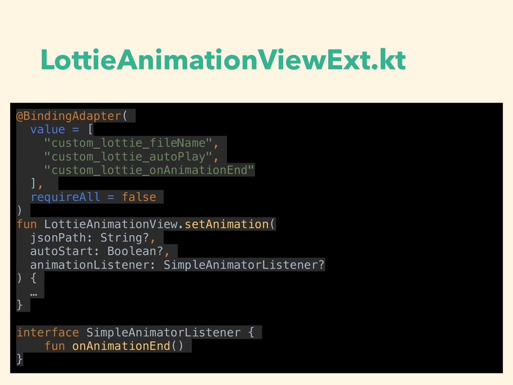 LottieAnimationViewExt.kt @BindingAdapter( valu...