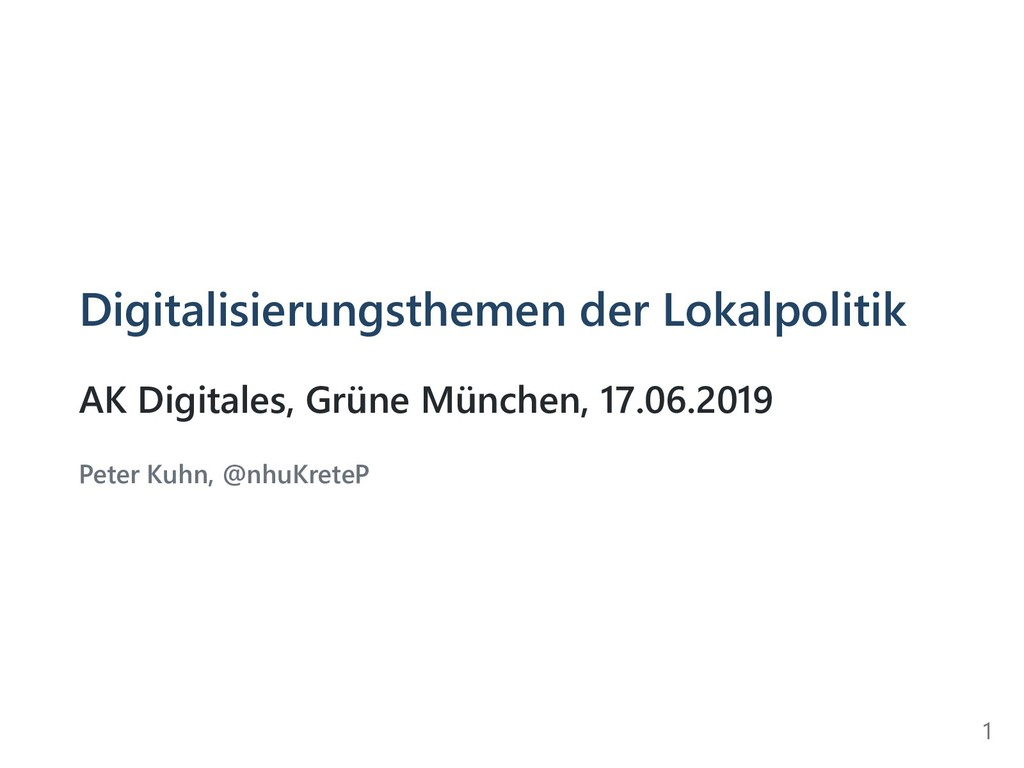 Digitalisierungsthemen der Lokalpolitik AK Digi...