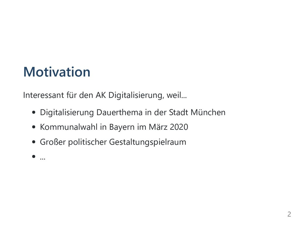 Motivation Interessant für den AK Digitalisieru...