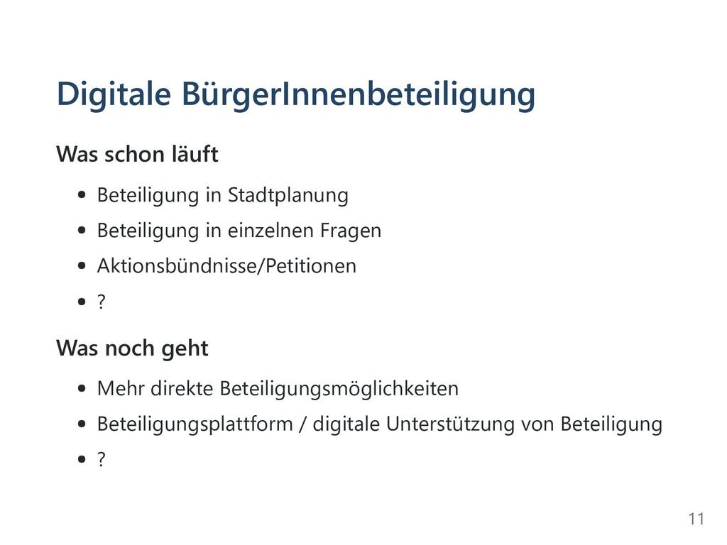 Digitale BürgerInnenbeteiligung Was schon läuft...